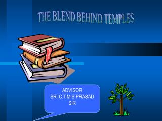 THE BLEND BEHIND TEMPLES