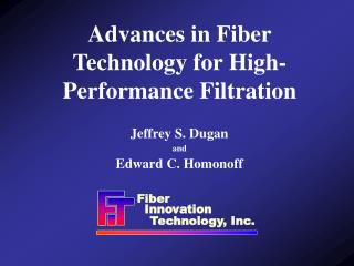 Advances in Fiber Technology for High-Performance Filtration