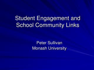 Student Engagement and School Community Links