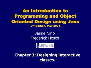 Chapter 3: Designing interactive classes.