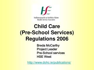 Child Care  Pre-School Services Regulations 2006