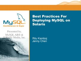 Best Practices For Deploying MySQL on Solaris
