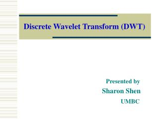 Discrete Wavelet Transform DWT