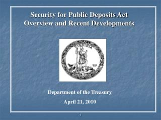 Security for Public Deposits Act  Overview and Recent Developments