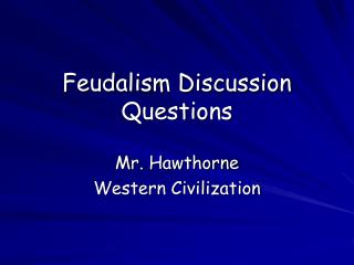 Feudalism Discussion Questions