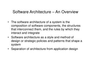 Software Architecture – An Overview