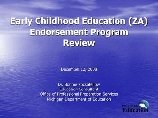 Early Childhood Education (ZA) Endorsement Program Review