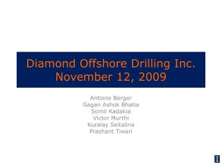 Diamond Offshore Drilling Inc. November 12, 2009