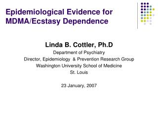 Epidemiological Evidence for MDMA/Ecstasy Dependence
