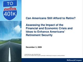 Can Americans Still Afford to Retire?  Assessing the Impact of the Financial and Economic Crisis and Ideas to Enhance Am