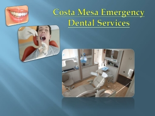 Costa Mesa Emergency Dental Services