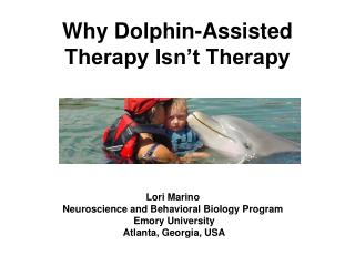 Why Dolphin-Assisted Therapy Isn t Therapy