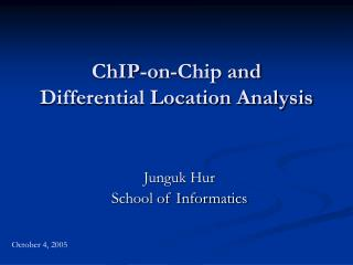 ChIP-on-Chip and  Differential Location Analysis