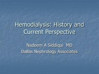 Hemodialysis: History and Current Perspective