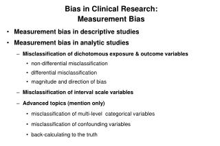 Bias in Clinical Research:   Measurement Bias