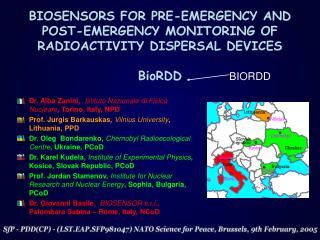 BIOSENSORS FOR PRE-EMERGENCY AND POST-EMERGENCY MONITORING OF RADIOACTIVITY DISPERSAL DEVICES BioRDD