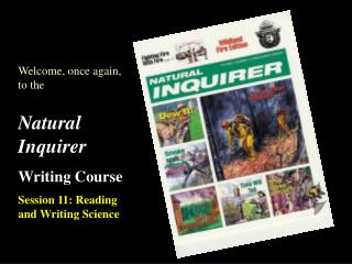 Natural Inquirer Writing Course Session 11: Reading and Writing Science