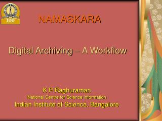 Digital Archiving – A Workflow