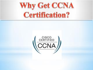 why get ccna certification?