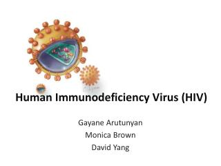 Human Immunodeficiency Virus HIV