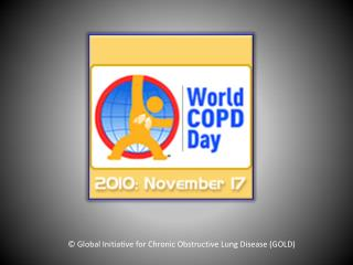 © Global Initiative for Chronic Obstructive Lung Disease (GOLD)
