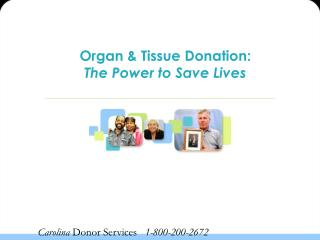 Organ & Tissue Donation: The Power to Save Lives