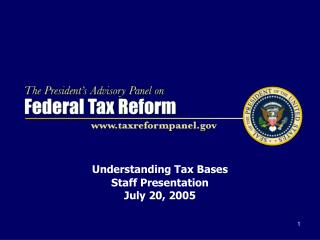 Understanding Tax Bases  Staff Presentation July 20, 2005