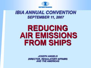 IBIA ANNUAL CONVENTION SEPTEMBER 11, 2007