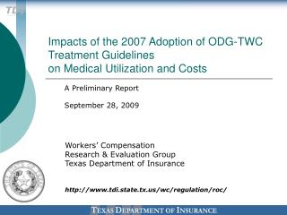 Impacts of the 2007 Adoption of ODG-TWC Treatment Guidelines on Medical Utilization and Costs
