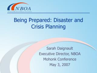 Being Prepared: Disaster and Crisis Planning