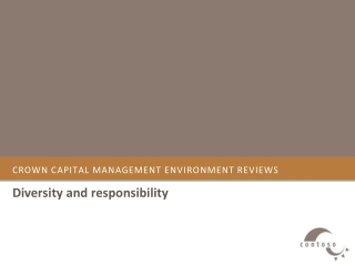 crown capital management environment reviews-Diversity and r