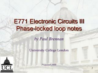 E771 Electronic Circuits III Phase-locked loop notes