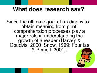 What does research say?