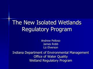 The New Isolated Wetlands Regulatory Program