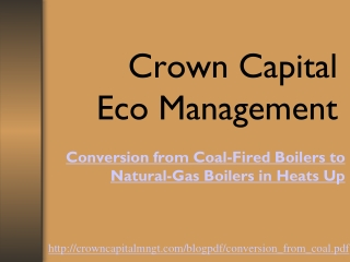 Crown Capital Eco Management - Heats Up