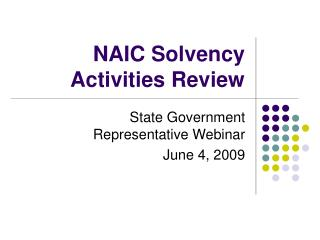 NAIC Solvency Activities Review