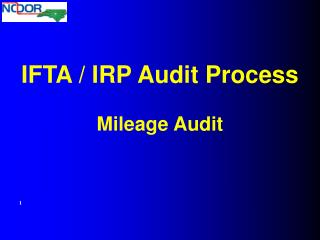 IFTA / IRP Audit Process Mileage Audit