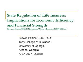 State Regulation of Life Insurers: Implications for Economic Efficiency and Financial Strength acli