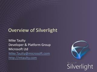 Overview of Silverlight