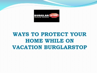 Ways to Protect Your Home While on Vacation