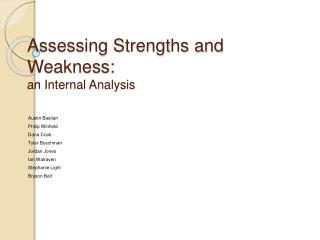 Assessing Strengths and Weakness: an Internal Analysis