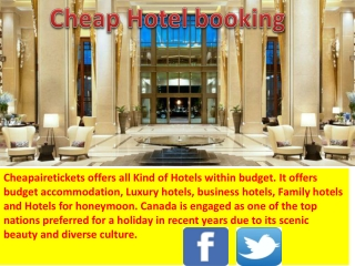 Online cheap hotels booking with cheap air etickets