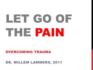 Let  Go  of the PAIN
