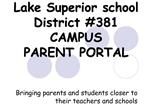 Lake Superior school District 381 CAMPUS PARENT PORTAL