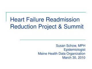Heart Failure Readmission Reduction Project & Summit