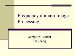 Frequency domain Image Processing