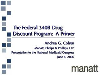 The Federal 340B Drug  Discount Program:  A Primer