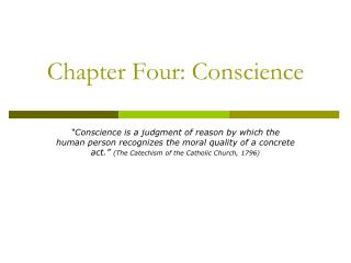 Chapter Four: Conscience