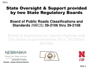 State Oversight & Support provided by two State Regulatory Boards