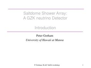 Saltdome Shower Array:  A GZK neutrino Detector Introduction